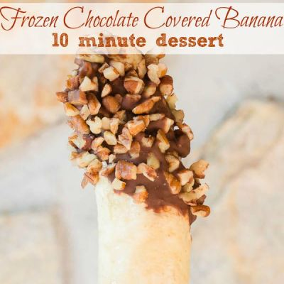 Chocolate Covered Banana with Pecans {10 minute no bake dessert}
