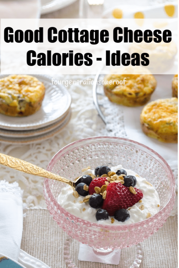 Good cottage cheese calories - Cottage cheese breakfast ideas