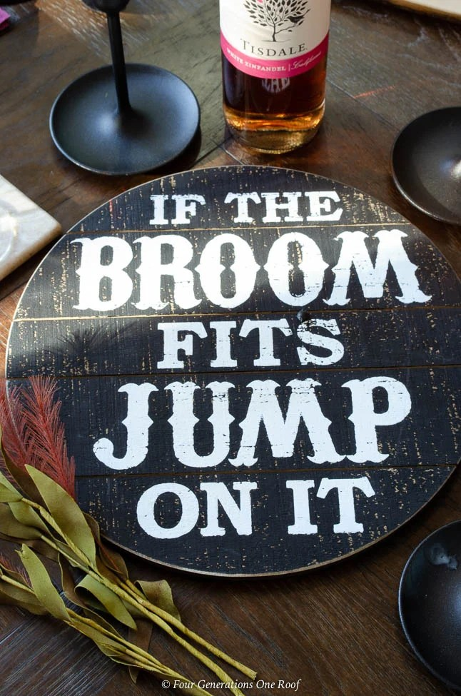 If the Broom Fits Jump on it wooden sign