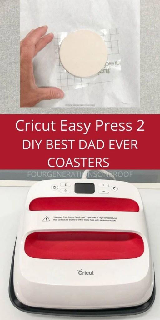 CRICUT BEST DAD EVER EASY PRESS 2