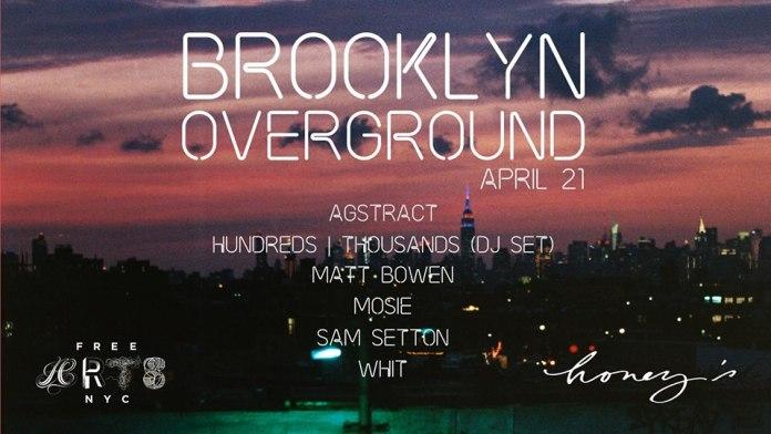Brooklyn Overground April 21
