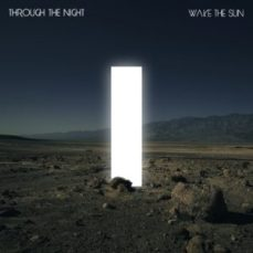 wake the sun album cover through the night