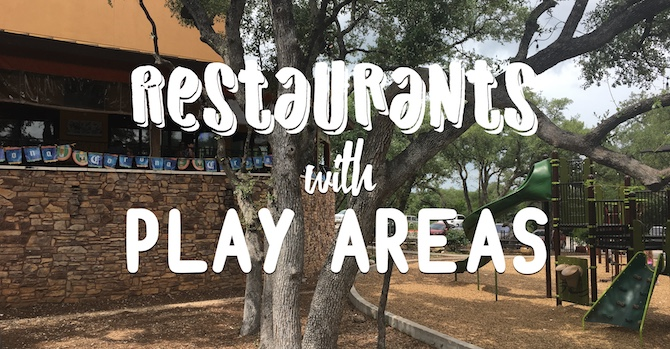 Austin Restaurants With Playgrounds Fourpointsmomcom