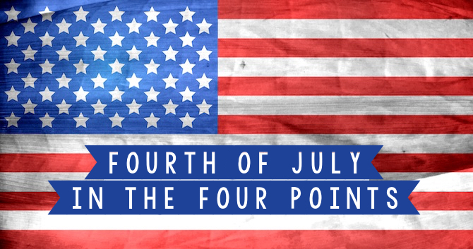 Fourth of July Fun in the Four Points and Beyond