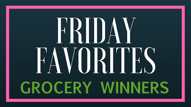 Friday Favorites:  Grocery-Delivery and Curbside-Pickup Winners!