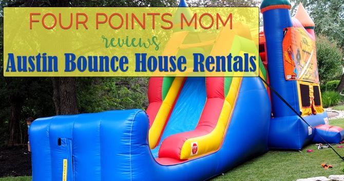 Four Points Mom Reviews Austin Bounce House Rentals