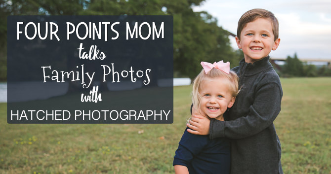Four Points Mom Talks Family Photos with Hatched Photography