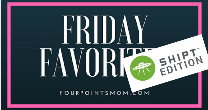Friday Favorites with Four Points Mom - Shipt Edition (2-23-18)