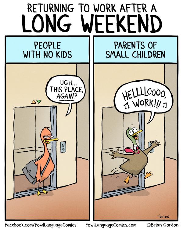 Long weekend fowl language comics for Couples long weekend getaway