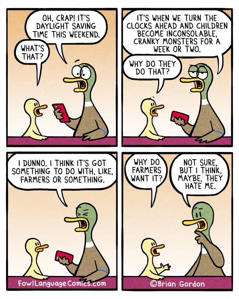 The Reason For Daylight Saving Time Fowl Language Comics