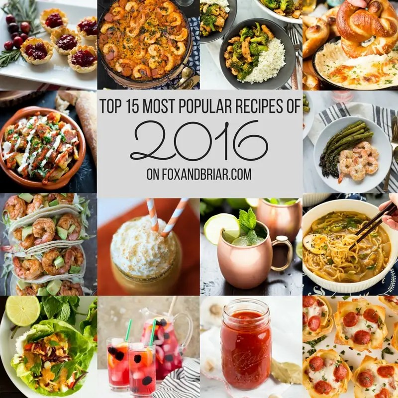 I've rounded up the most popular recipes on Fox and Briar in 2016! These are the recipes YOU loved the most. Is your favorite on the list?
