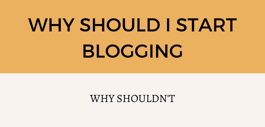 Should I start blogging