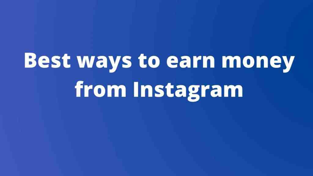 Ways to make money on instagram
