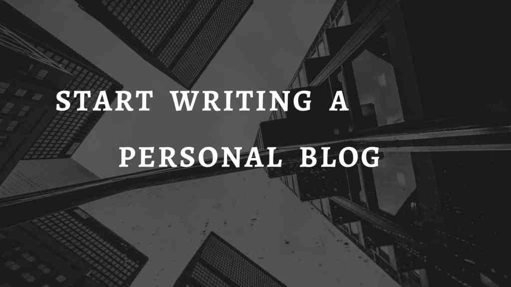 Start to write a personal blog