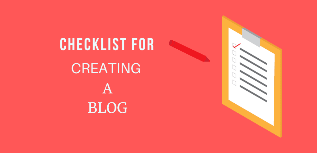 complete blogging checklist for creating new blog