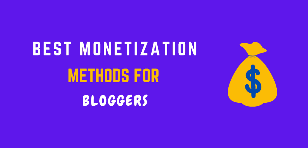sources of income for blogger and monetization methods