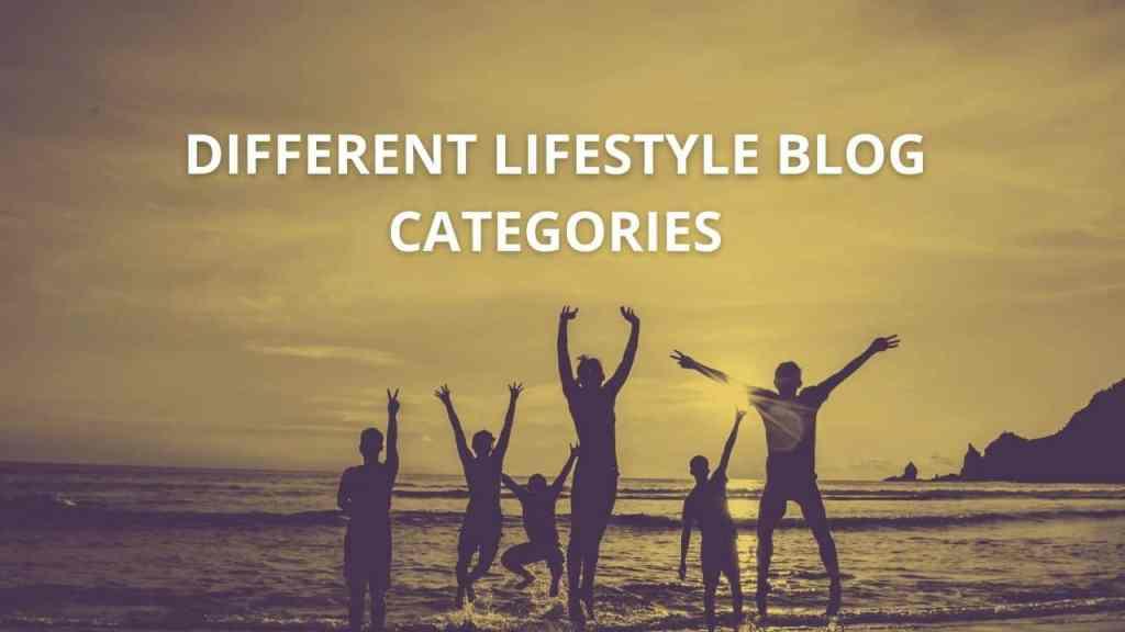 Lifestyle blog categories list