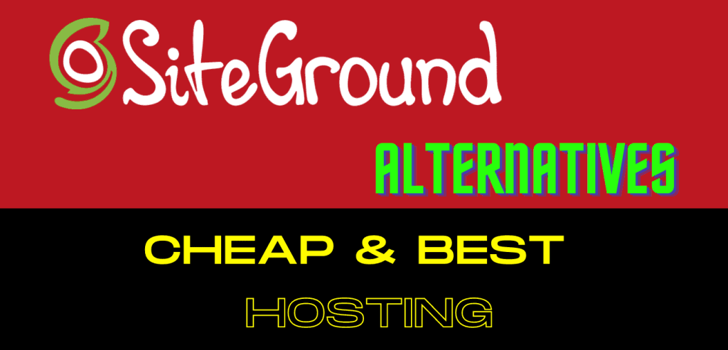 List of best SiteGround Alternatives