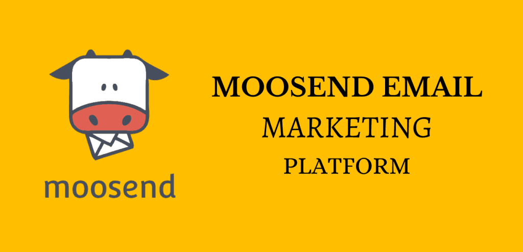 Moosend Review: Email Marketing services