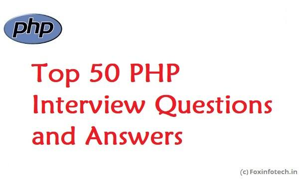 Top 50 PHP Questions and Answers