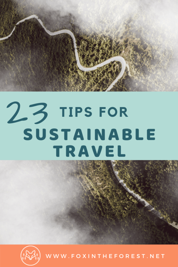 Sustainable travel tips and tricks. Your guide to responsible tourism including ethical travel, sustainable travel products, and responsible travel adventure. #sustainability #travel