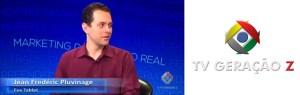 Jean Pluvinage foi o entrevistado para o programa Marketing do Ideal ao Real na TV Geração Z.