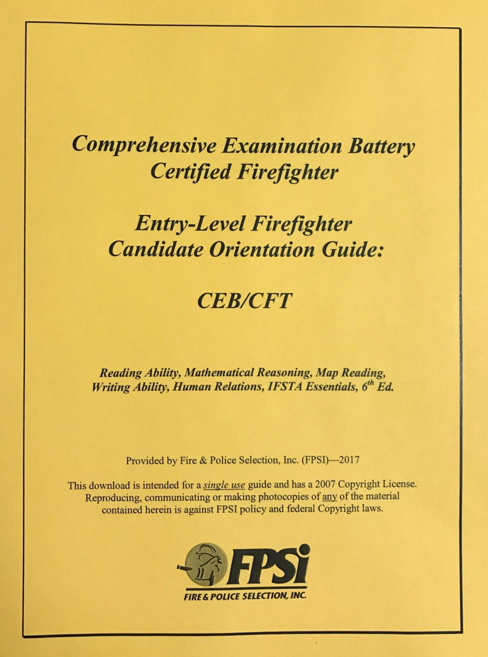 CEB/CFT Candidate Orientation Guide – entry-level firefighter practice test  that will determine how prepared you are to pass the actual Comprehensive  ...