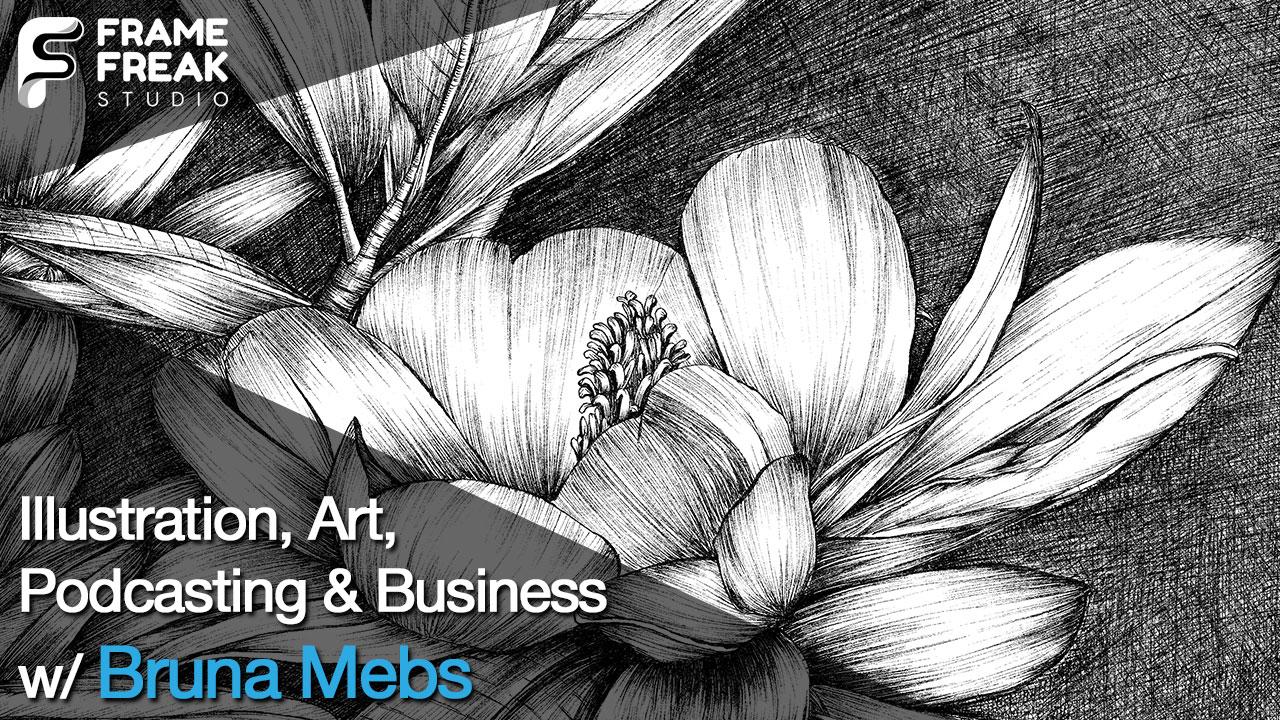 Interview with Bruna Mebs: Writer, Illustrator & Entrepreneur