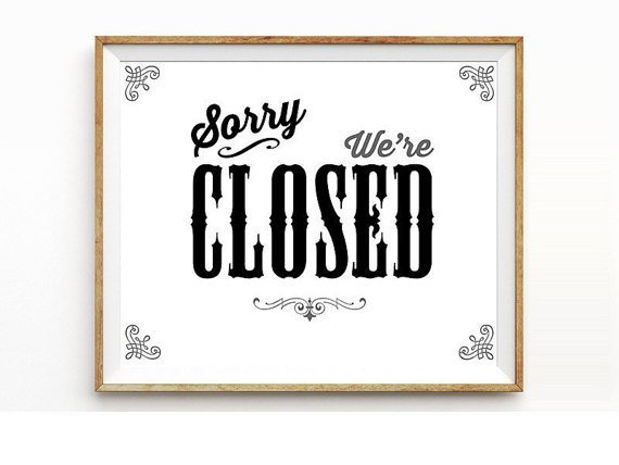 **Workshop one day closure**