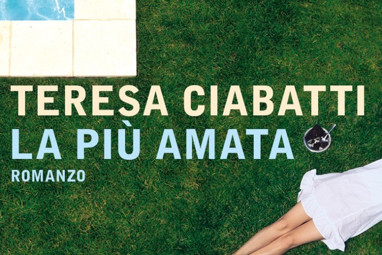"""La solennità dell'io lirico in """"La più amata"""" di Teresa Ciabatti"""
