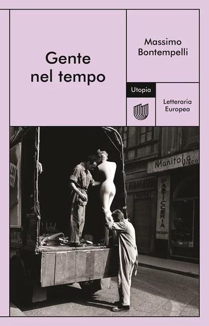 Utopia Editore - Gente nel tempo, Massimo Bontempelli
