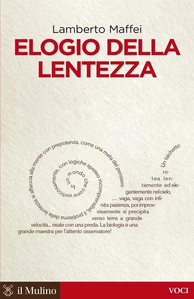 ELOGIO DELLA LENTEZZA