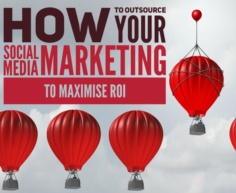 Outsource social media marketing to boost ROI