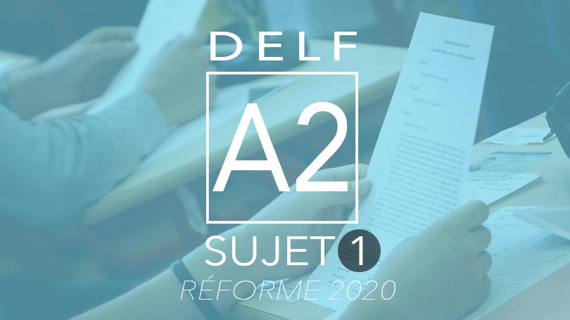 DELF A2 sujet 1