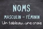Noms masculin ou féminin