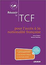 Réussir le TCF pour l'acces à la nationalité française (ANF)
