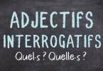 Adjectifs interrogatifs QUEL