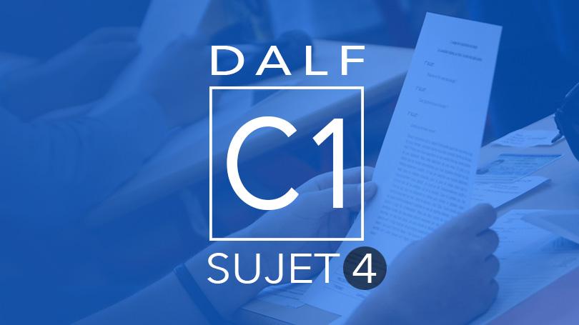 DALF C1 Sujet 4