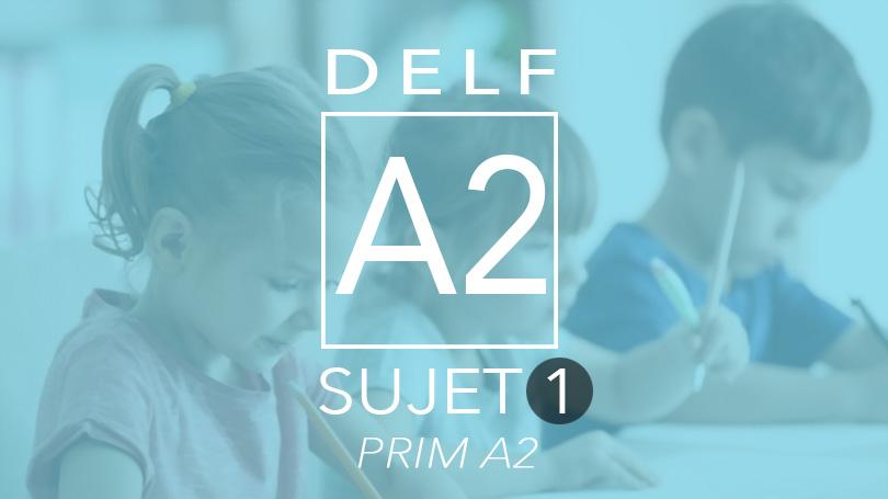 DELF Prim A2