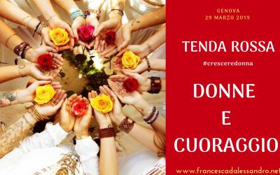 """Tenda Rossa Genova """"Donne e Cuoraggio"""" – 29 marzo 2019"""