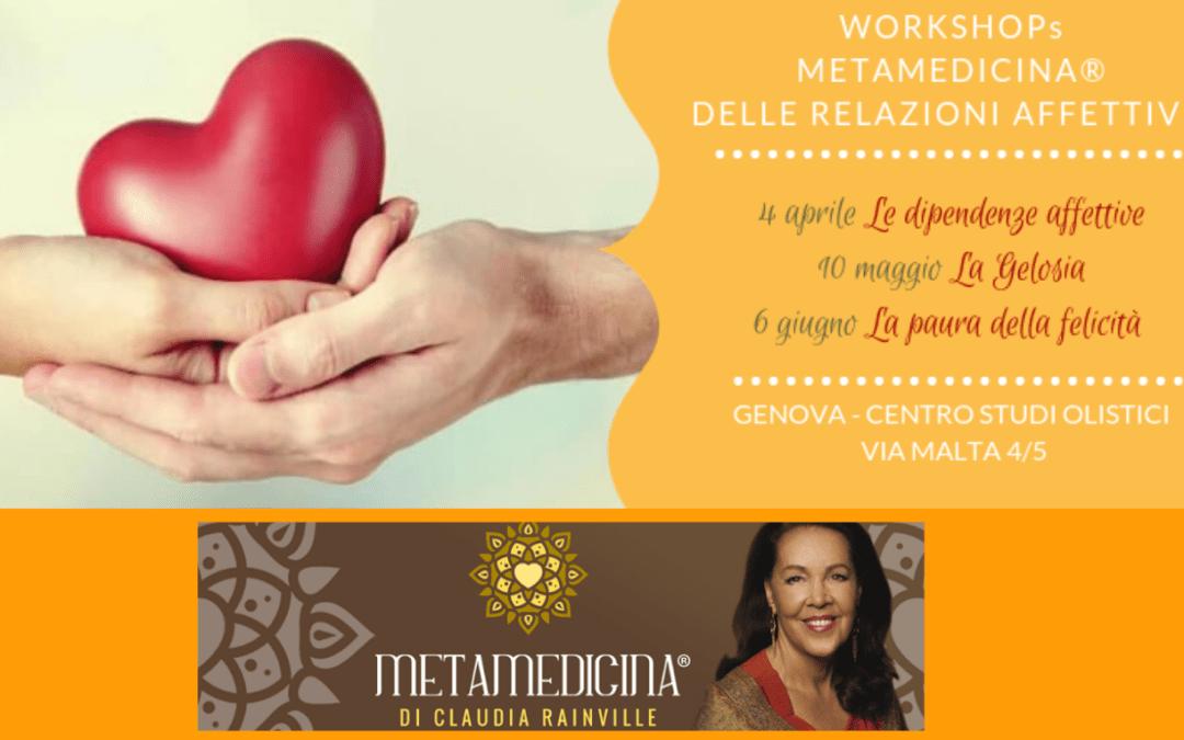 """GENOVA Metamedicina® CICLO Workshops """"Relazioni Affettive""""  aprile/giugno 2019"""