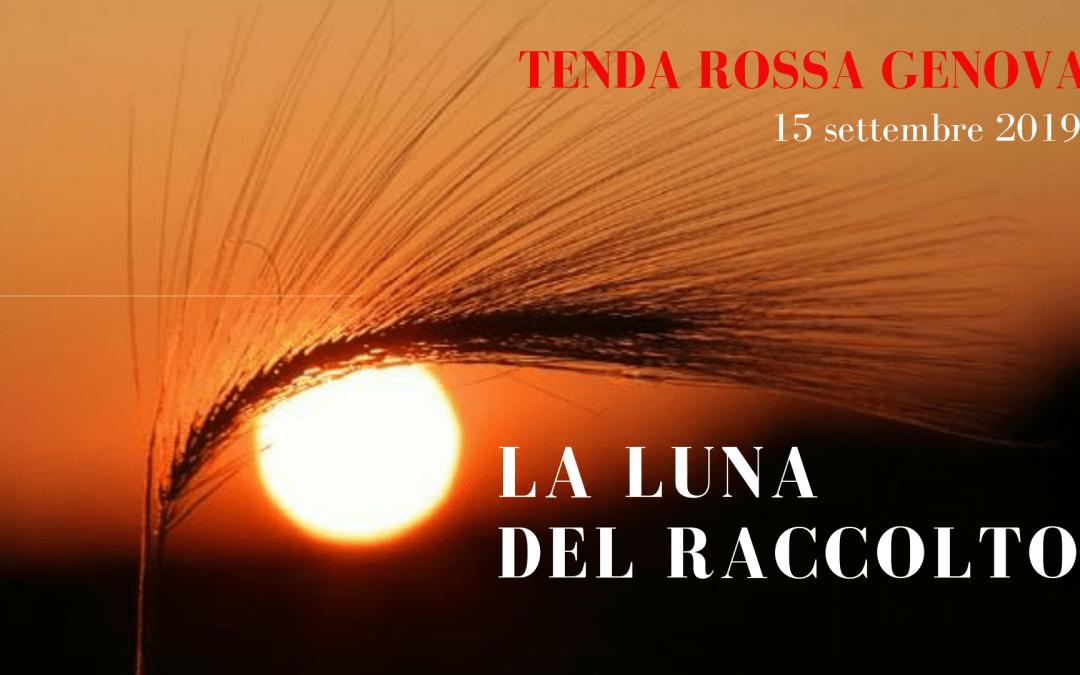 """Tenda Rossa """"La Luna del raccolto""""  15 settembre 2019"""