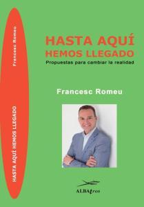 Hasta aquí hemos llegado-Francesc Romeu PSOE