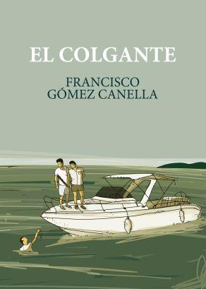 El_Colgante-www.franciscogomezcanella.com-libro-nuevo