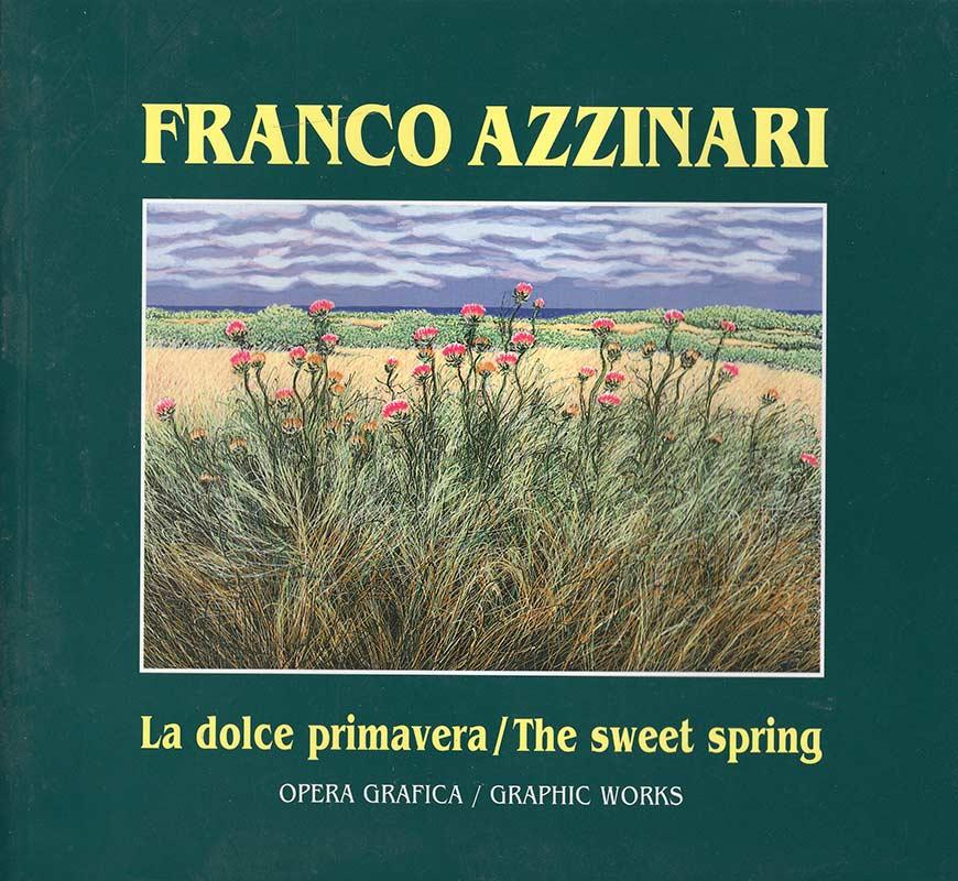 Franco Azzinari - La dolce primavera