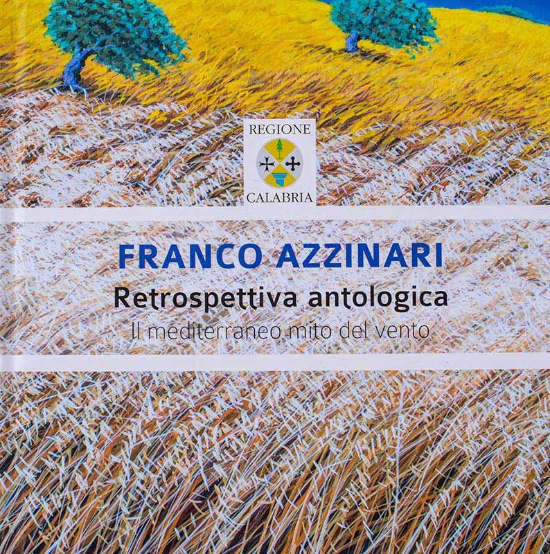 Franco Azzinari - Retrospettiva antologica