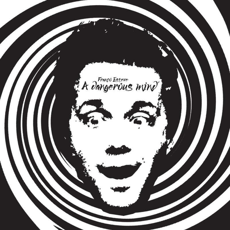 A dangerous mind CD cover for the music single