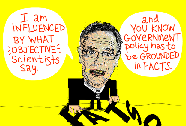 Joe told me, 'I am influenced by what objective scientists have to say, and you know government policy has to be grounded in a factual basis'; Quote from March 3, 2012 meeting, Joe Oliver Facts illustration by Franke James