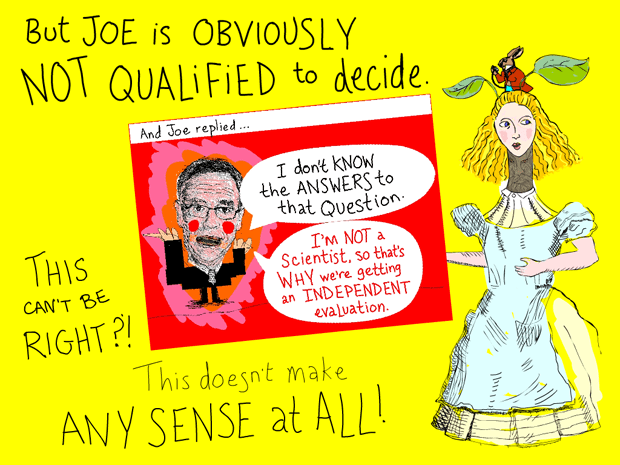 But Joe is not qualified to decide; Joe Oliver and Alice illustration by Franke James