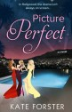 Book Review: Picture Perfect by Kate Forster